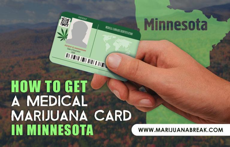 How to Get a Medical Marijuana Card in Minnesota