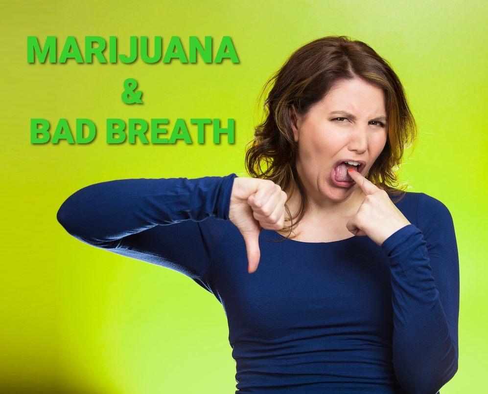 Marijuana and Bad Breath