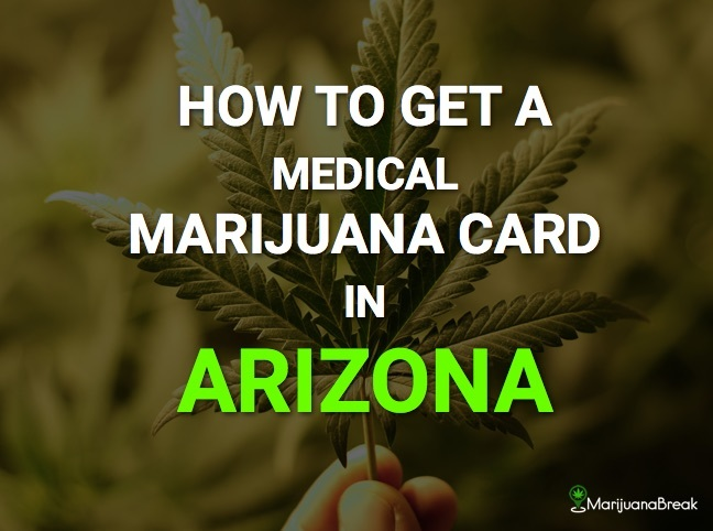 Medical Marijuana Card Arizona