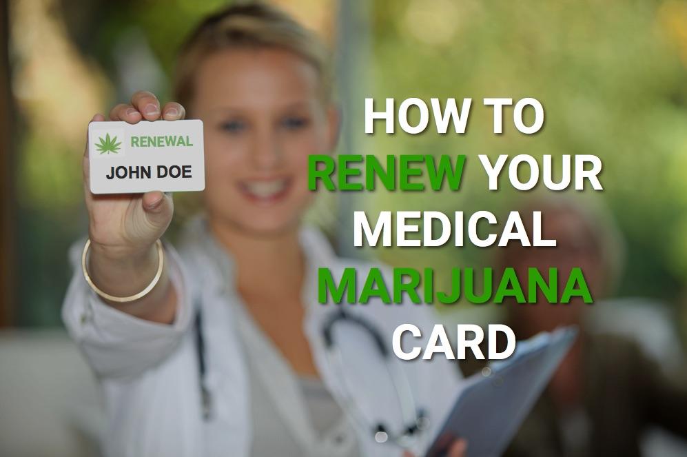 Medical Marijuana Card Renewal