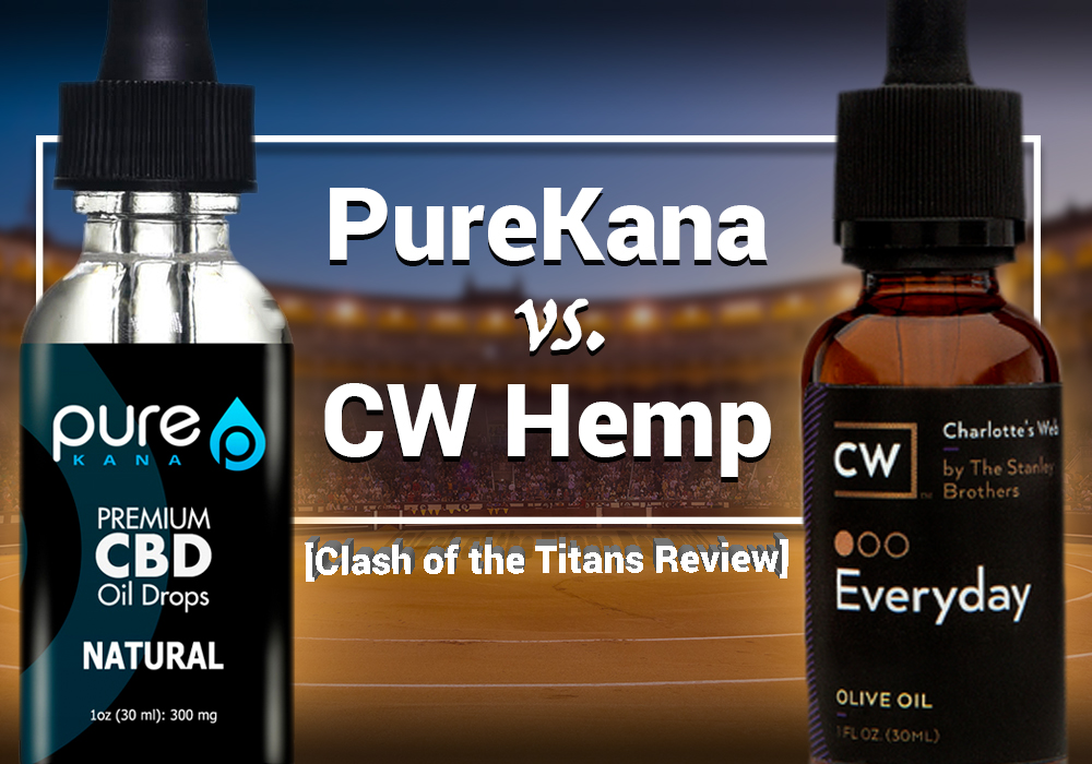 purekana vs cw hemp clash of the titans review