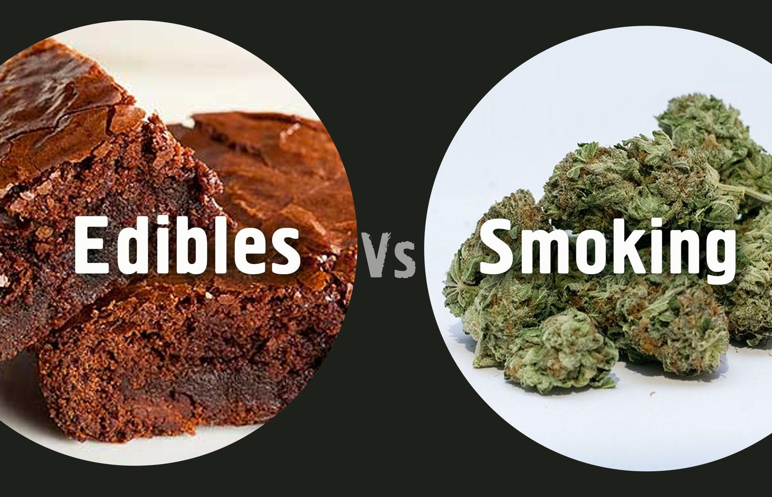 Edibles Vs. Smoking