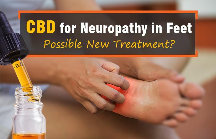 CBD Oil For Neuropathy In Feet