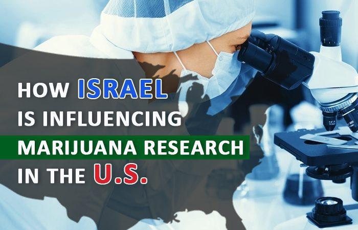 How Israel is Influencing Marijuana Research in the U.S.