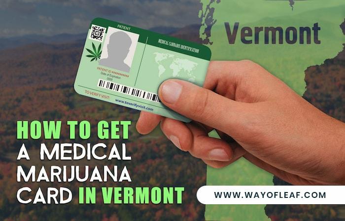 Medical Marijuana Card Vermont