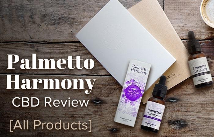 Palmetto Harmony CBD Review