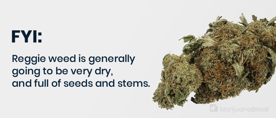 reggie weed meaning